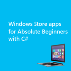 Windows Store apps for Absolute Beginners with C# (HD) - Channel 9 show