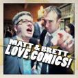 Matt & Brett Love Comics! show