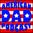 American Dad Podcast show