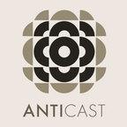 AntiCast show