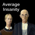 Average Insanity show