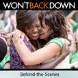 Won't Back Down: Behind-the-Scenes show