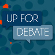Up for Debate show