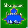 Shamanic Freedom Radio show