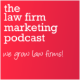 Law Firm Marketing Podcast show