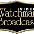 Watchman Video Broadcast - MP3 Audio show