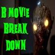 B Movie Breakdown show
