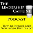 Leadership Caffeine Podcast show