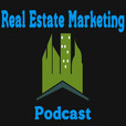 Real Estate Marketing Podcast show