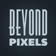 Beyond Pixels show