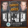 Chokes and Jokes show