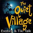 The Quiet Village Podcast show