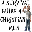 A Survival Guide 4 Christian Men™ show