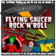 Flying Saucer Rock'n'Roll show