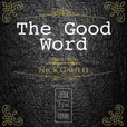 The Good Word Podcast show