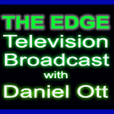 Daniel Ott The Edge Broadcast show