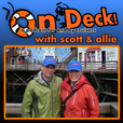 On Deck! with Scott and Allie show
