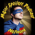 Major Spoilers Podcast Network Master Feed show