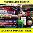 The Scotch And Comics Podcast show