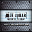 Blue Collar Business Podcast show