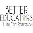 Better Educators show