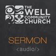 The Well: Sermon Audio show