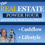 The Real Estate Power Hour Podcast:  Real Estate Investing  Lifestyle Design  Cash Flow Creator  show