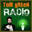 Tom Green Radio Podcast show