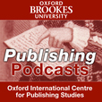 Oxford Brookes University | Publishing | Publishing Podcasts show