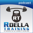 The Rdella Training Podcast: Strength Training | Kettlebells | Barbells | Fitness | Nutrition show