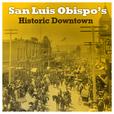 Historic Downtown San Luis Obispo Walking Tour show