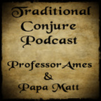 Traditional Conjure Podcast show