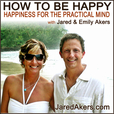 How to Be Happy Podcast - Finding Happiness in Life, Love, Relationships, Travel, and Health show