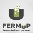 FermUp - The Fermented Food Podcast show