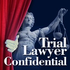 Trial Lawyer Confidential show