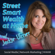 Street Smart Wealth Profit In Your PJs Podcast | MLM | Network Marketing | Direct Sales | WAHM | Blogging show