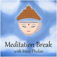 Meditation Break with Mary Phelan show