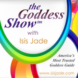 The Wealthy Goddess with Isis Jade show
