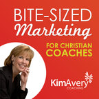 Bite-Sized Marketing for Christian Coaches show