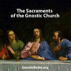 Sacraments of the Gnostic Church show
