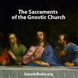 Sacraments of the Gnostic Church show