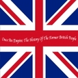 Once An Empire: The History of the Former British People show