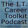 podcast – Building Your I.T. Career show