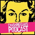 The Crashing Glass Podcast show