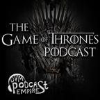 The Game Of Thrones Podcast show