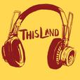 This Land Radio show