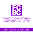 The Sermons of First Corinthian Baptist Church show