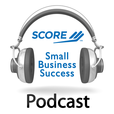 SCORE Small Business Success Podcast show