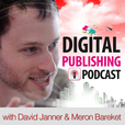 Digital Publishing Business Podcast: How To Make Money Online With Self Publishing, Kindle Publishing, and Market Leadership show