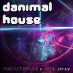 Danimal House Podcast show